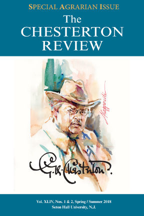Agrarian Issue of The Chesterton Review 2018.