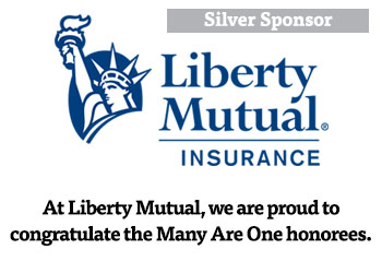 Liberty Mutual Congratulates The Many Are One Honorees